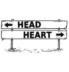 Road block arrow sign drawing of head or heart vector