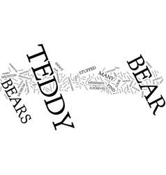 Teddy bears teddy bears everywhere text vector