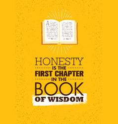 Honesty is first chapter in book wisdom vector