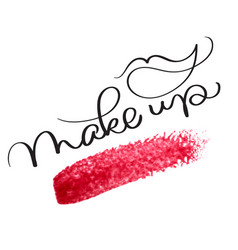 make up text with acrylic red background hand vector image