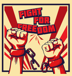 vintage style fight for freedom poster vector image