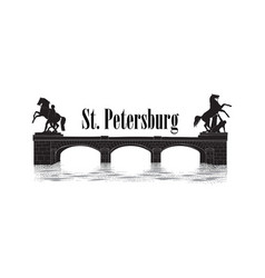 st petersburg city symbol russia anichov bridge vector image