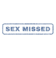 sex missed textile stamp vector image