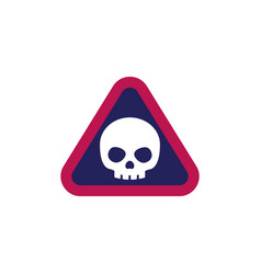 Danger warning sign with a skull vector