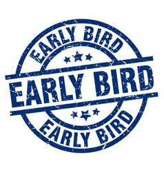 Early bird blue round grunge stamp vector