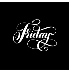 Friday day of the week handwritten white ink vector