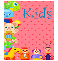 Kids plush and plastic toys on spotty background vector