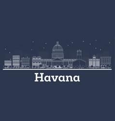 Outline havana cuba city skyline with white vector