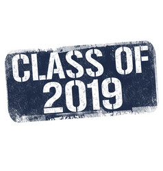Class 2019 sign or stamp vector
