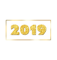 Happy new year card gold number 2019 in frame vector