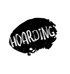 Hoarding rubber stamp vector