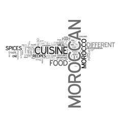 why moroccan recipes and cuisine are popular text vector image
