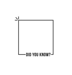 Black thin line did you know frame vector