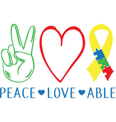 Peace love able on white background vector
