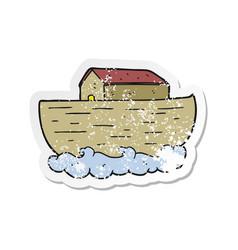 retro distressed sticker of a cartoon noahs ark vector image