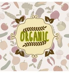 Organic food frame Vegetables pattern vector image