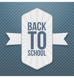 Back to School realistic Tag with Ribbon vector