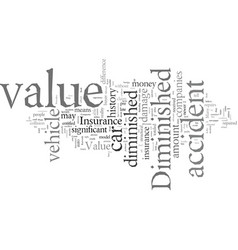 Diminished value what most insurance companies vector