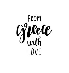 greece hand drawn lettering phrase greek icon vector image