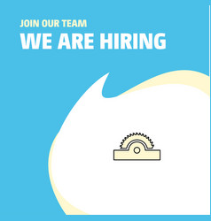 Join our team busienss company cutter we are vector