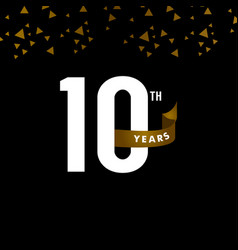 10 years anniversary number with gold ribbon vector