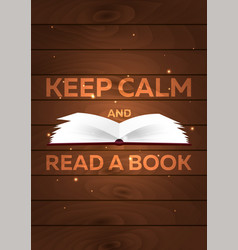 book poster keep calm and read a book open book vector image
