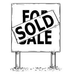 Large sign board drawing with for sale sold text vector