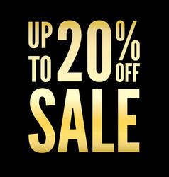 20 percent off sale discount gold black background vector image