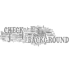 Background check text word cloud concept vector