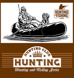 duck hunter in a boat with a dog vector image