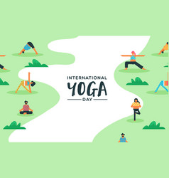 yoga day card diverse people doing meditation vector image