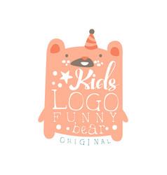 kids logo funny bear original baby shop label vector image vector image