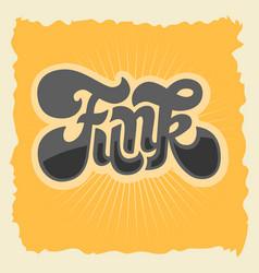 funk label sign custom type design seventies vector image
