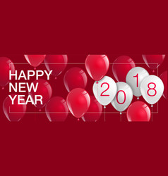 happy new year 2018 celebrate balloonstemplate vector image