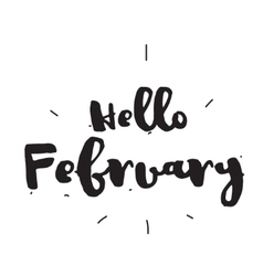 Hello February Hand drawn design calligraphy vector image