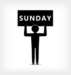 man with a poster with the inscription sunday vector image