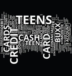 Teens and credit cards text background word cloud vector