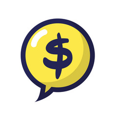 Chat bubble with dollar symbol money inside vector