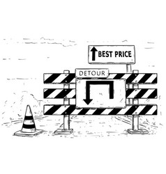 Drawing detour road block with best price sign vector