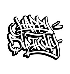 happy birthday card in graffiti style black line vector image