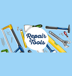 repair tools banner in hand drawn style vector image
