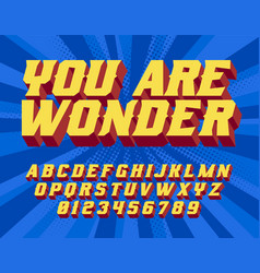 You are wonder super hero 3d vintage letters vector
