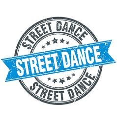 Street dance blue round grunge vintage ribbon vector