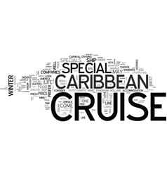 Why not consider a caribbean cruise special text vector