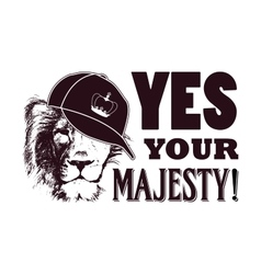 Yes your majesty Grunge vector