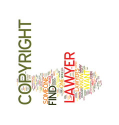 Find a copyright lawyer text background word vector