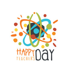 happy teachers day greeting card with atom vector image