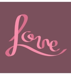 pink satin ribbon in shape word love vector image