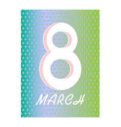 8 march happy womens day greeting card on pink vector