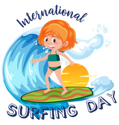 International surfing day font with a girl vector